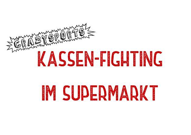 """Crazy Sports: Kassen Fighting im Supermarkt –  oder auch """"Der Kampf mit der Verkäuferin am Kassenband"""""""